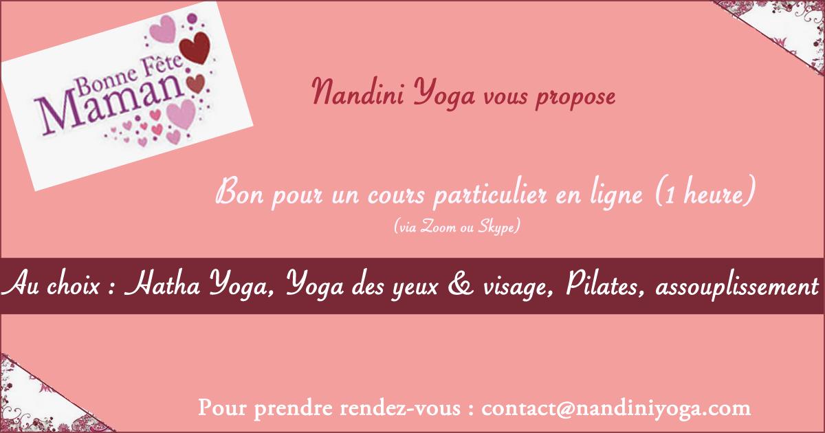 Chouchoutez vos proches en leur offrant un cours en ligne particulier (Yoga , Yoga des yeux et du visage, Pilates) par l'association Nandini Yoga